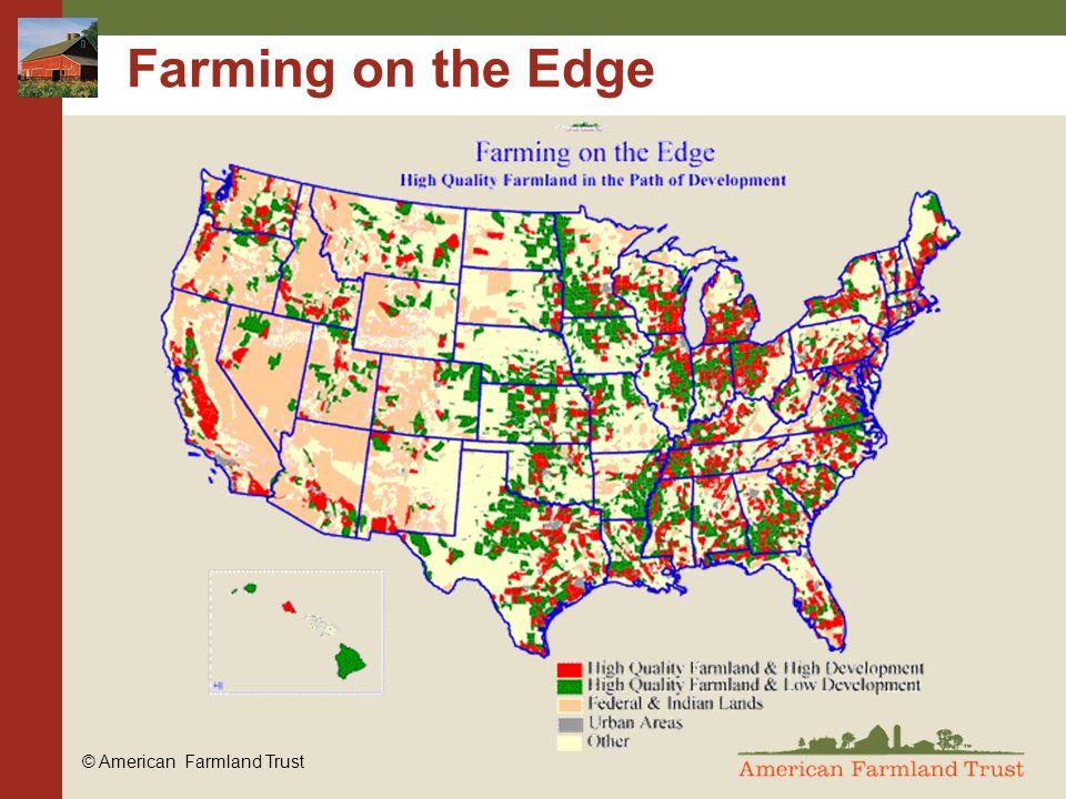 © American Farmland Trust Farming on the Edge