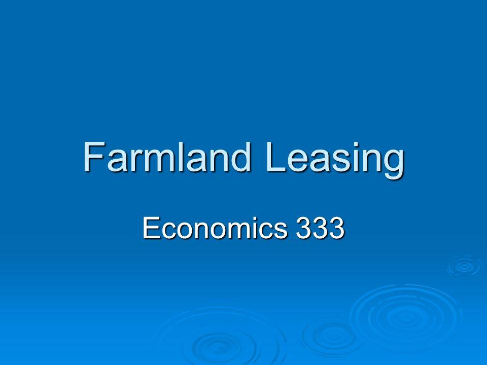 Farmland Leasing Economics 333