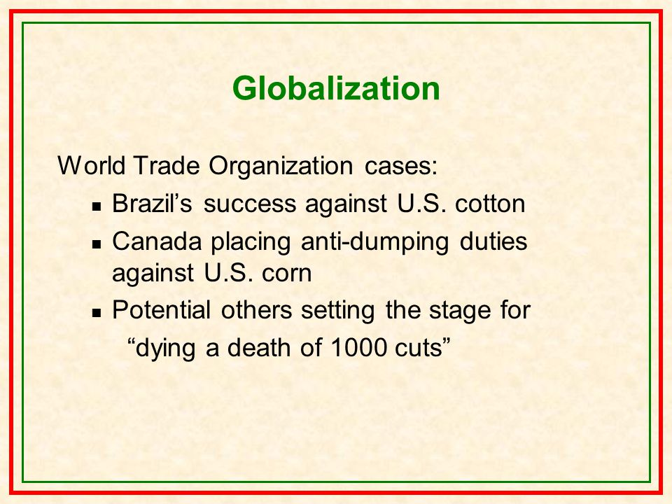 Globalization World Trade Organization cases: Brazil's success against U.S.