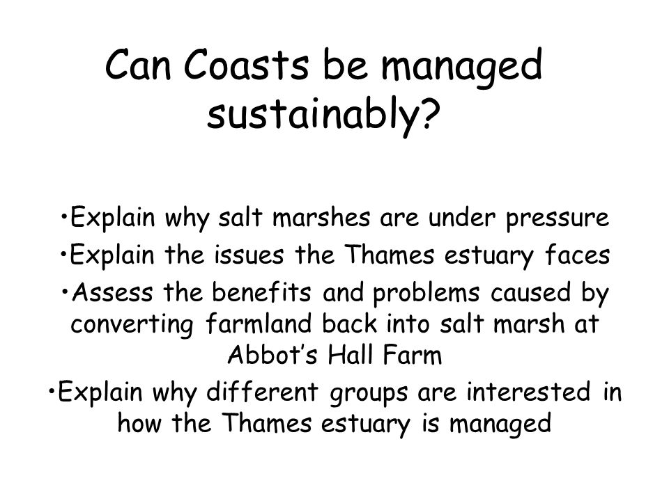 Can Coasts be managed sustainably.