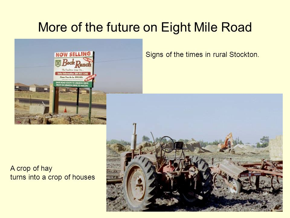 More of the future on Eight Mile Road Signs of the times in rural Stockton.