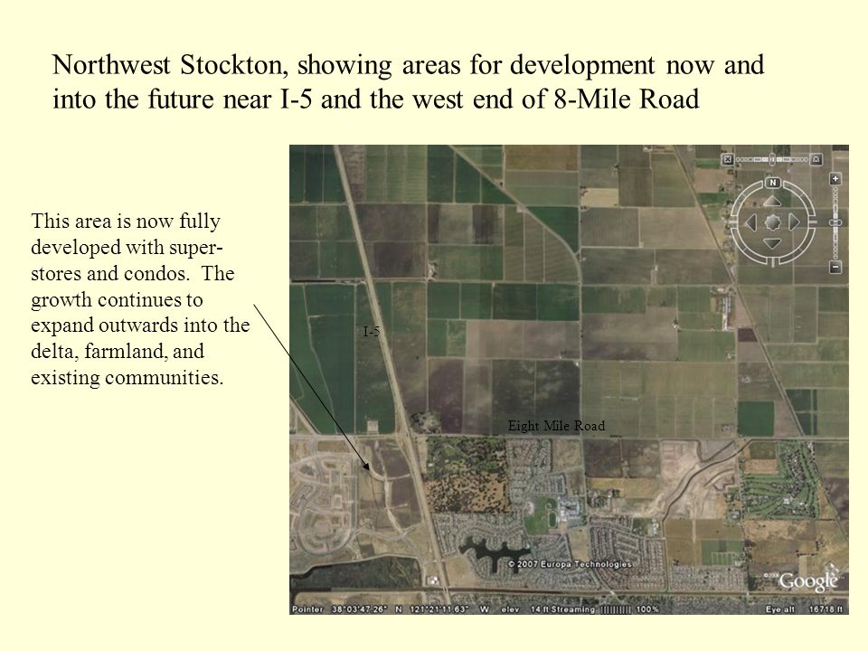 Northwest Stockton, showing areas for development now and into the future near I-5 and the west end of 8-Mile Road This area is now fully developed with super- stores and condos.