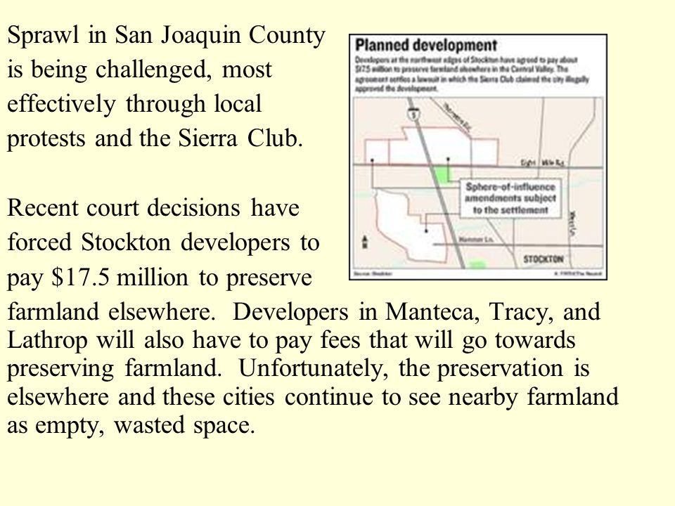 Sprawl in San Joaquin County is being challenged, most effectively through local protests and the Sierra Club.