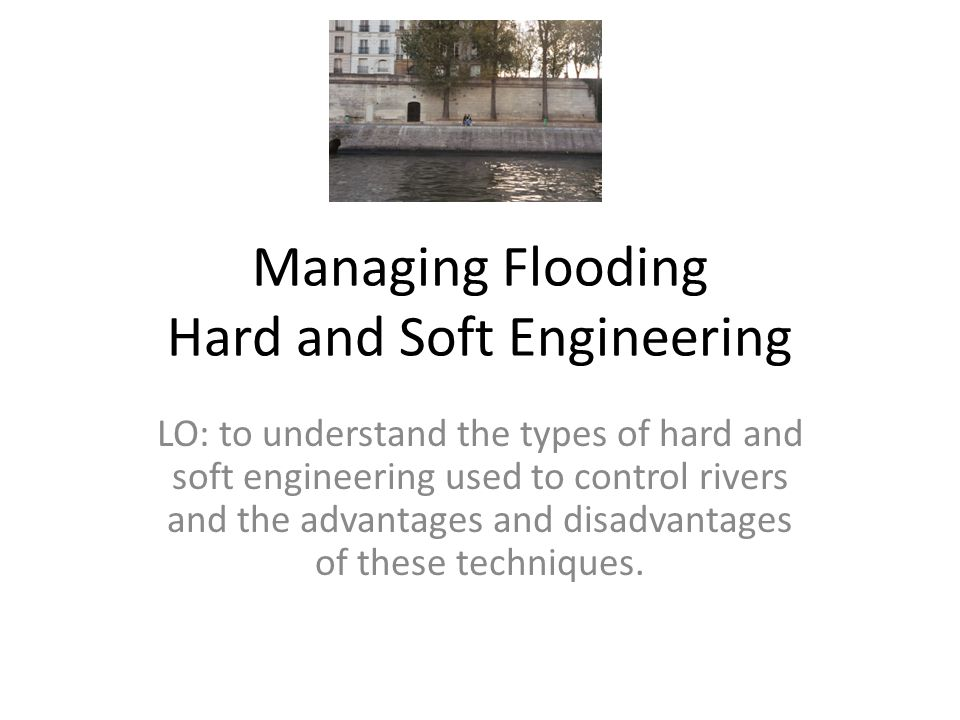 Hard and soft engineering What do these 2 terms mean?