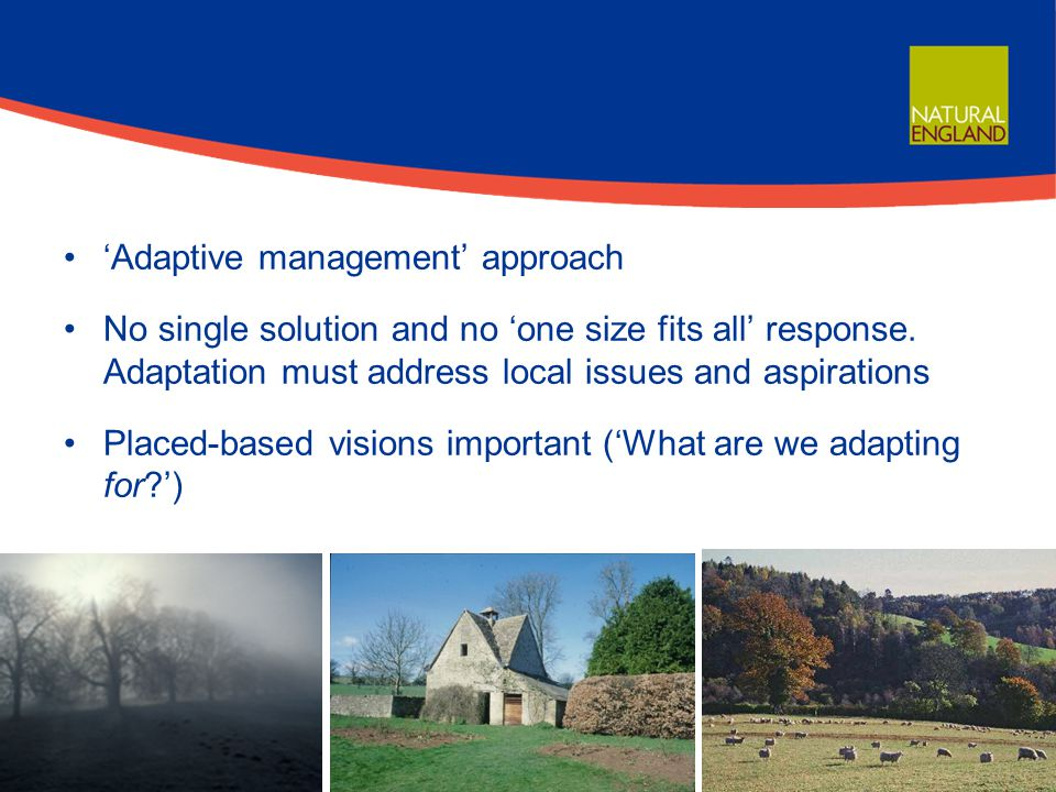 'Adaptive management' approach No single solution and no 'one size fits all' response.