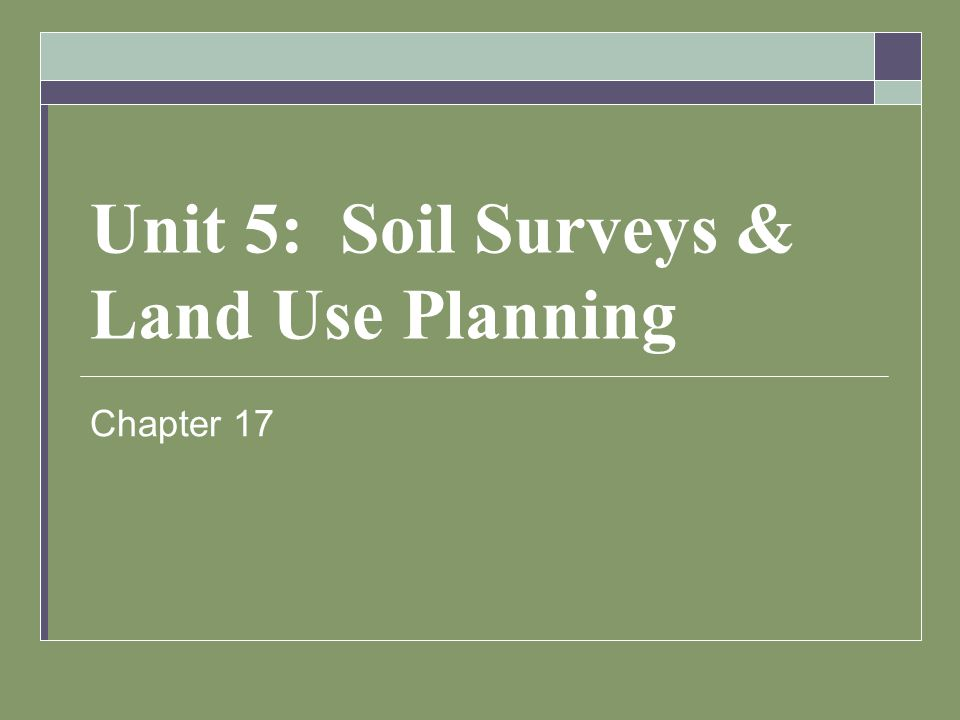 Objectives  Knowledge of purposes & uses for soil surveys  Identify tasks for soil survey & the reports involved  Methods of soil evaluation & interpretation  Use of electronic databases