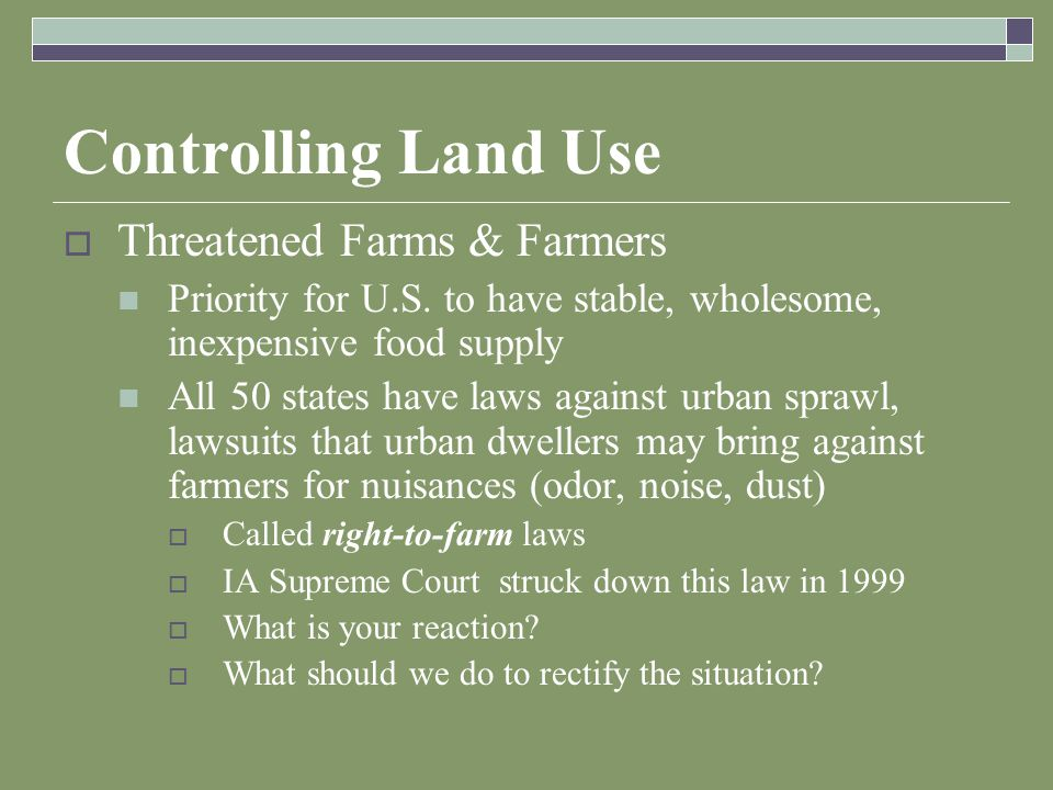 Controlling Land Use  Threatened Farms & Farmers Priority for U.S.