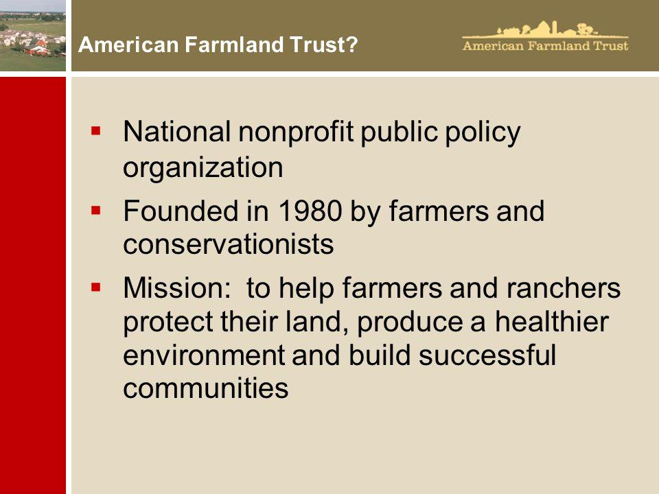 American Farmland Trust.