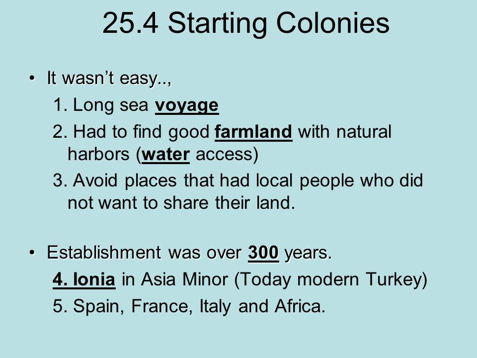 25.4 Starting Colonies It wasn't easy..,It wasn't easy.., 1.