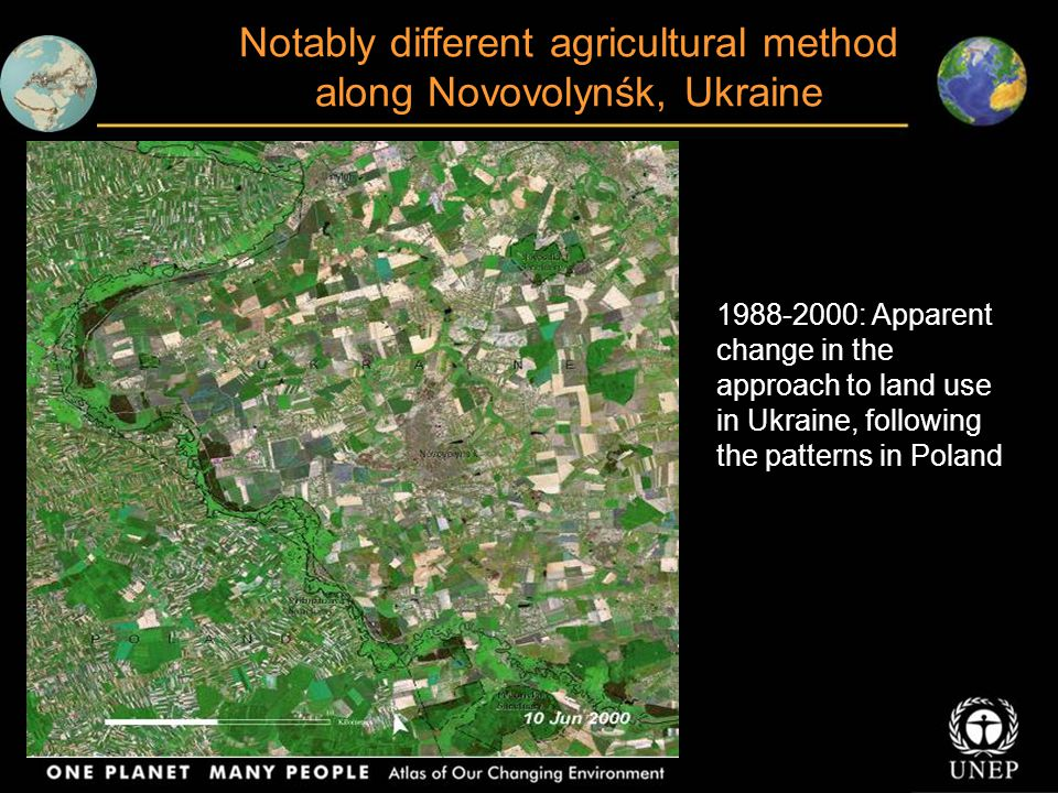 Notably different agricultural method along Novovolynśk, Ukraine 1988-2000: Apparent change in the approach to land use in Ukraine, following the patterns in Poland