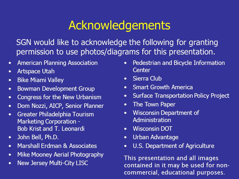 Acknowledgements This presentation and all images contained in it may be used for non- commercial, educational purposes.