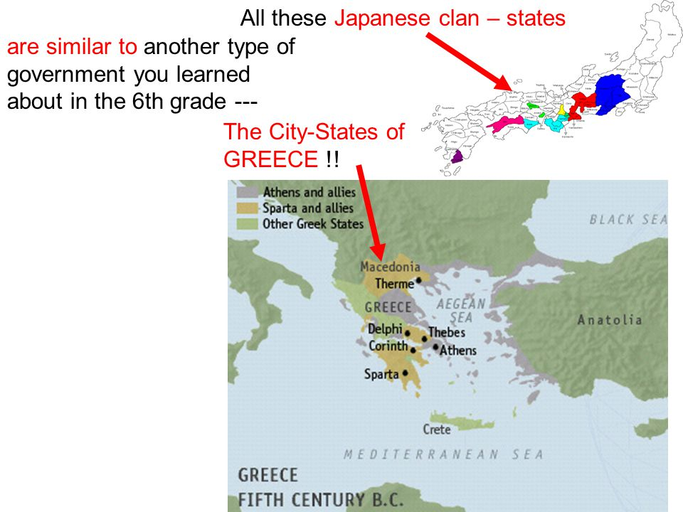 All these Japanese clan – states The City-States of GREECE !.