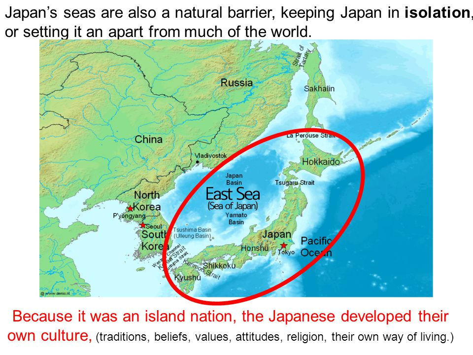 Japan's seas are also a natural barrier, keeping Japan in isolation, or setting it an apart from much of the world.