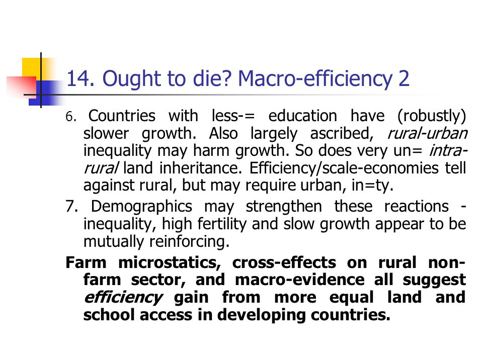 14. Ought to die. Macro-efficiency 2 6.