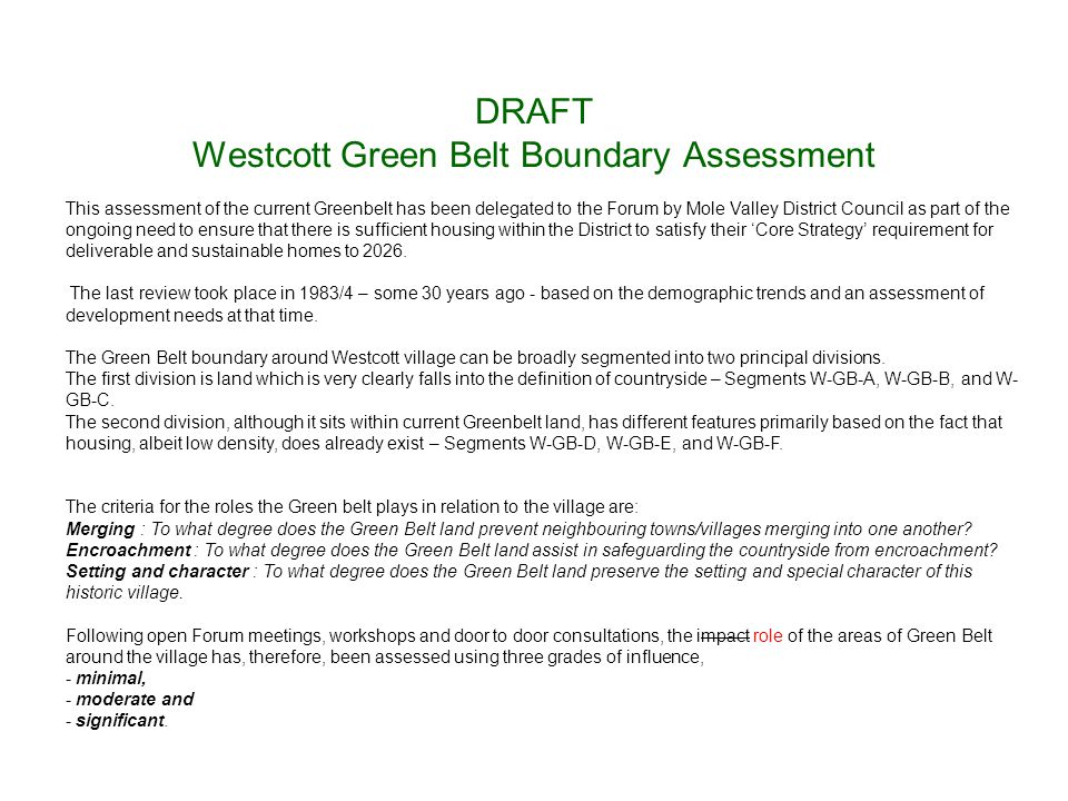 DRAFT Westcott Green Belt Boundary Assessment This assessment of the current Greenbelt has been delegated to the Forum by Mole Valley District Council