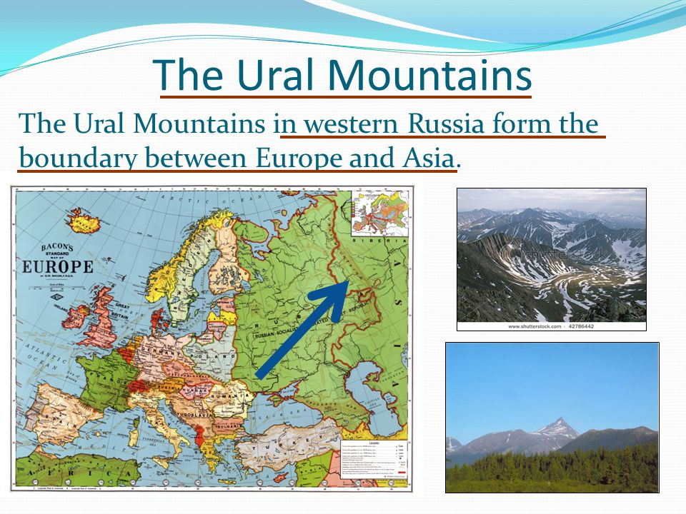 The Ural Mountains The Ural Mountains in western Russia form the boundary between Europe and Asia.