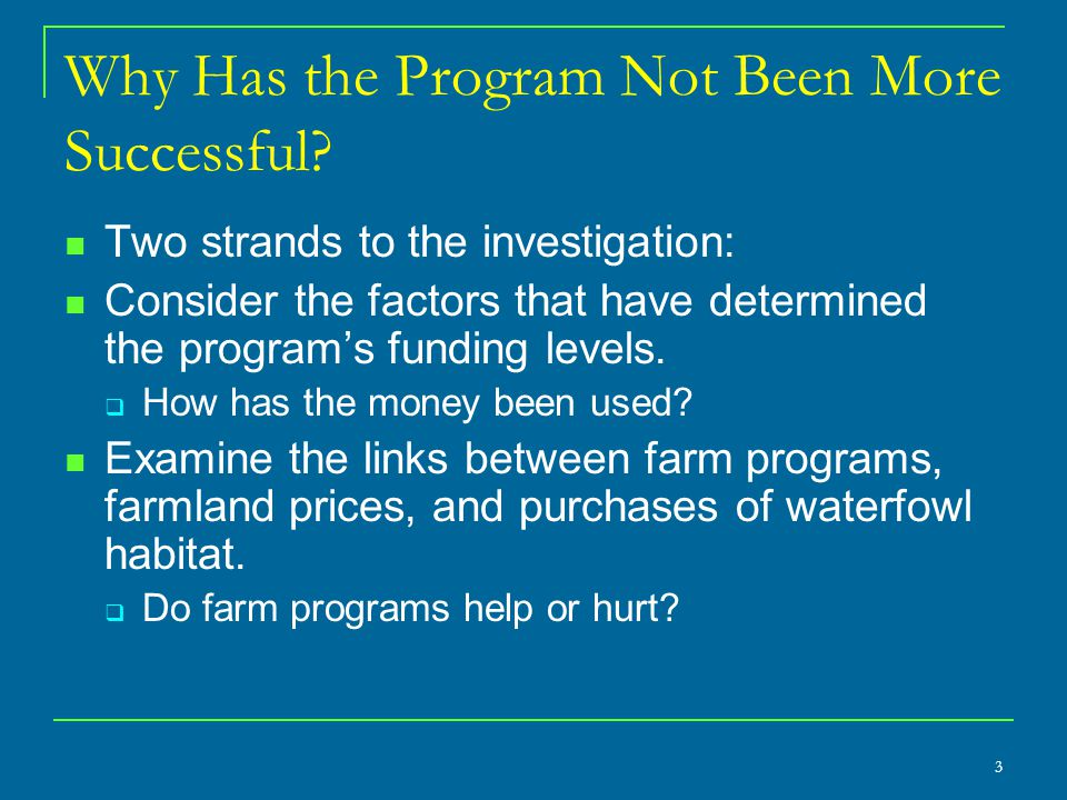 3 Why Has the Program Not Been More Successful.