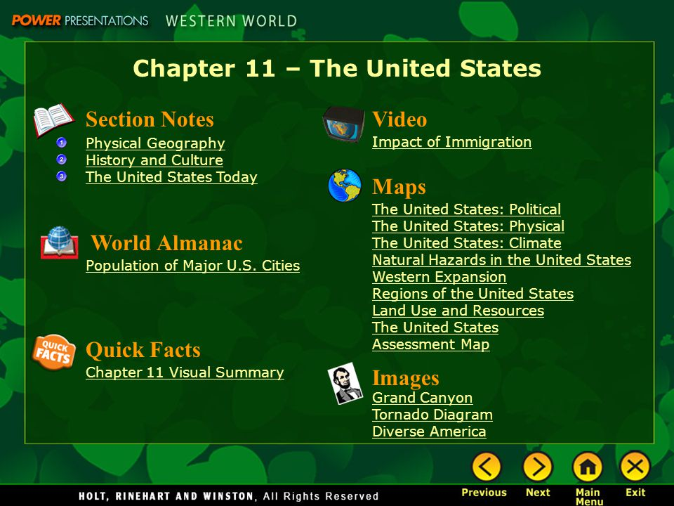 Chapter 11 – The United States Section Notes Physical Geography History and Culture The United States Today Video Impact of Immigration Images Grand C