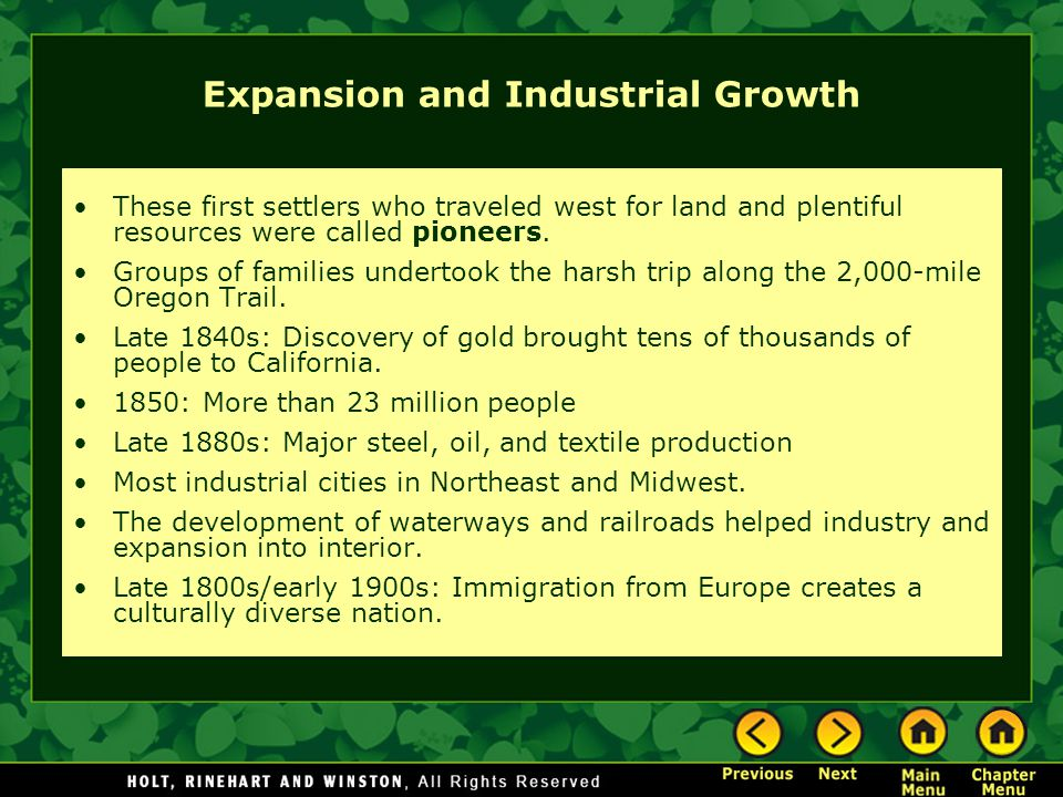 Expansion and Industrial Growth These first settlers who traveled west for land and plentiful resources were called pioneers. Groups of families under