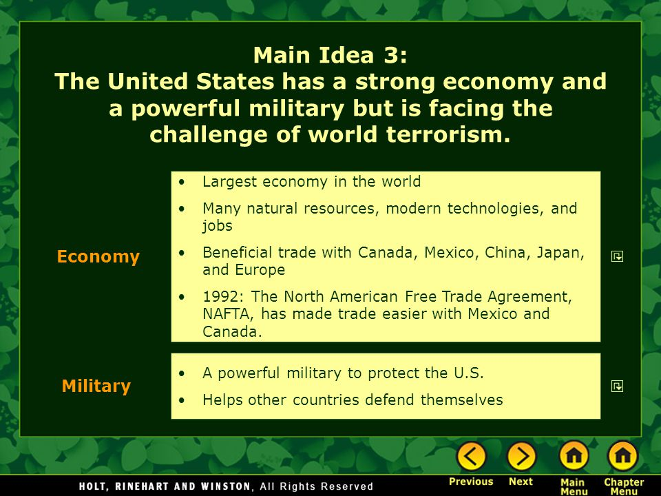 Main Idea 3: The United States has a strong economy and a powerful military but is facing the challenge of world terrorism. A powerful military to pro
