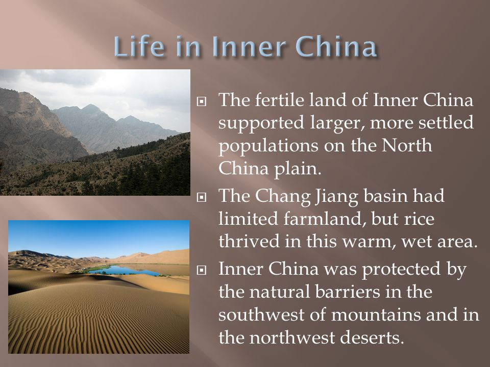  Mainly because Outer China did not have good farmland, fewer people settled there.  Most people in Outer China were nomads who had to move to find