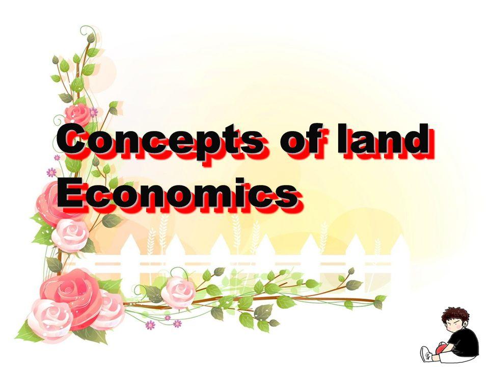 Concepts of land Economics