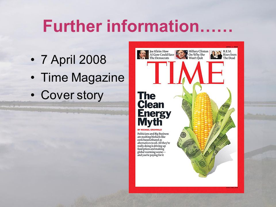 Further information…… 7 April 2008 Time Magazine Cover story