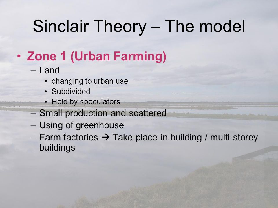 Zone 1 (Urban Farming) –Land changing to urban use Subdivided Held by speculators –Small production and scattered –Using of greenhouse –Farm factories