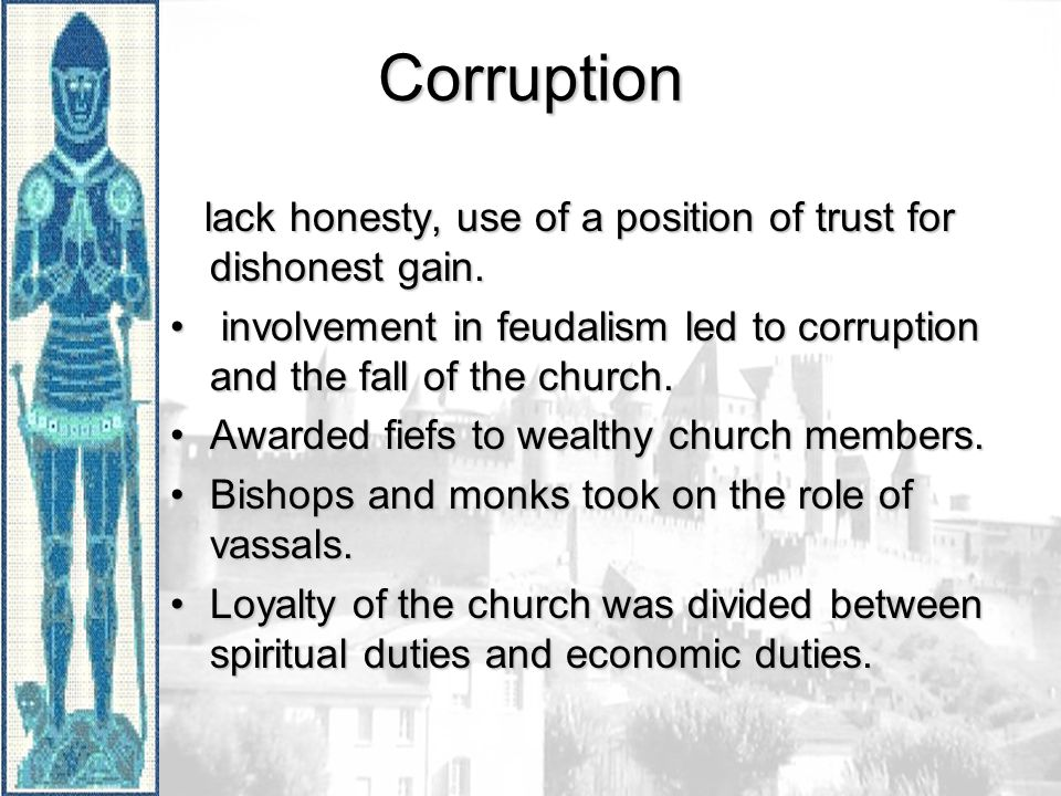 Corruption lack honesty, use of a position of trust for dishonest gain.