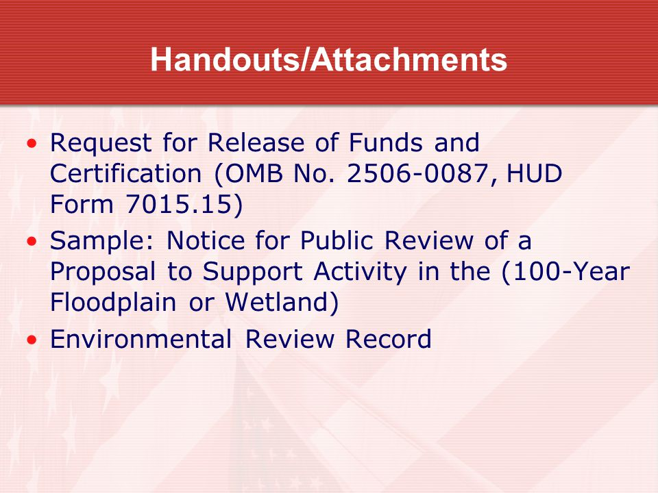 Handouts/Attachments Request for Release of Funds and Certification (OMB No.
