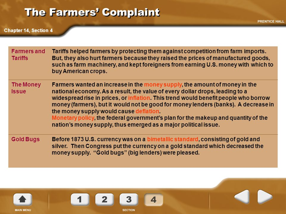 The Farmers' Complaint Tariffs helped farmers by protecting them against competition from farm imports. But, they also hurt farmers because they raise