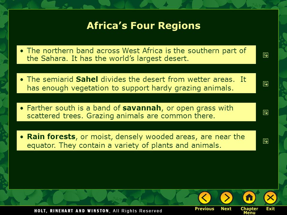 Africa's Four Regions The northern band across West Africa is the southern part of the Sahara. It has the world's largest desert. The semiarid Sahel d