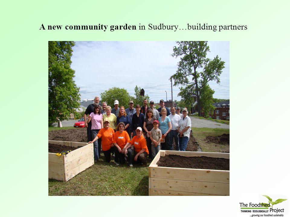 A new community garden in Sudbury…building partners