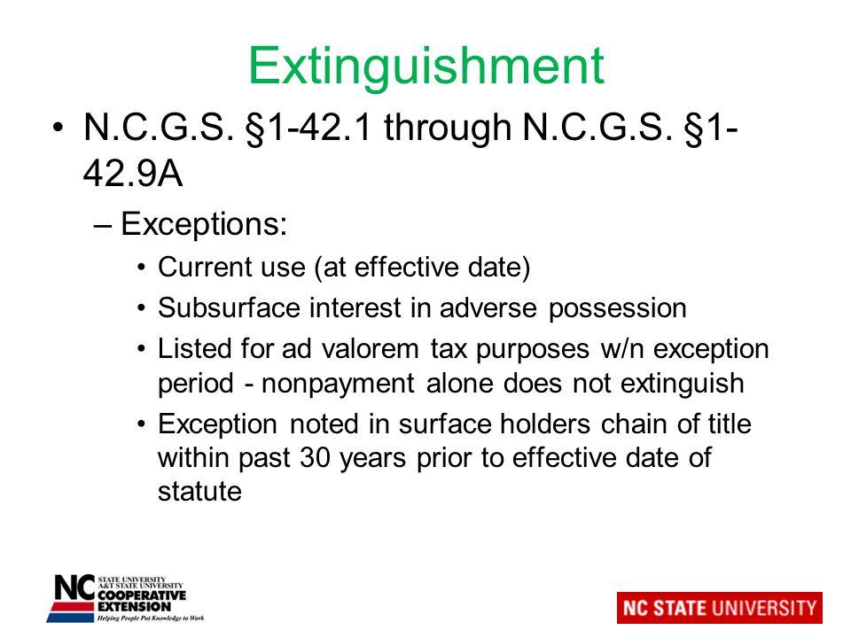 Extinguishment N.C.G.S. §1-42.1 through N.C.G.S.