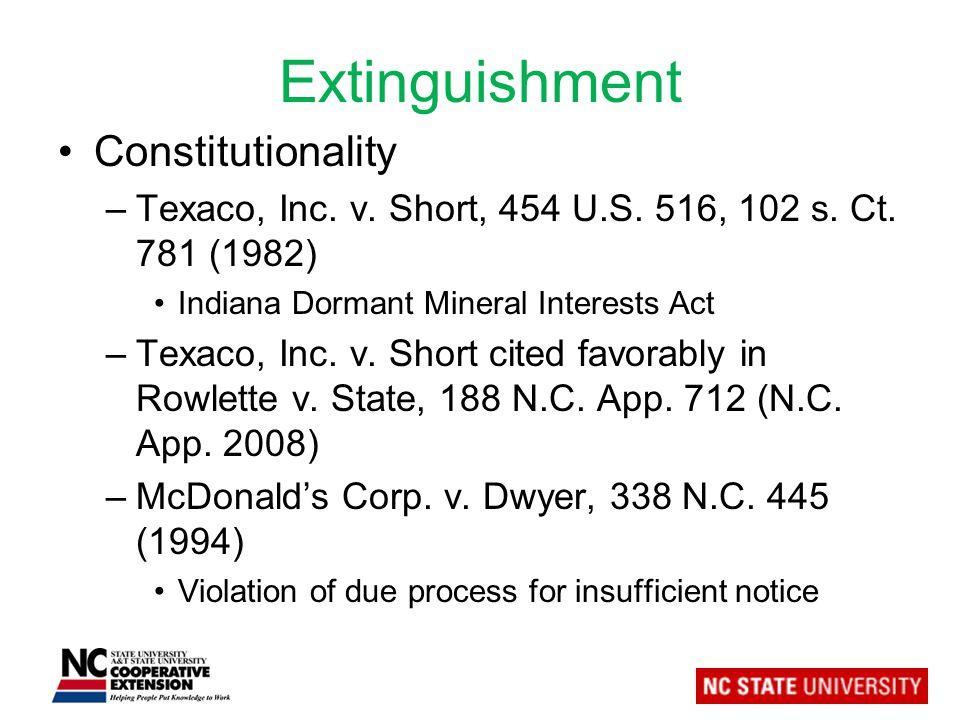 Extinguishment Constitutionality –Texaco, Inc. v.