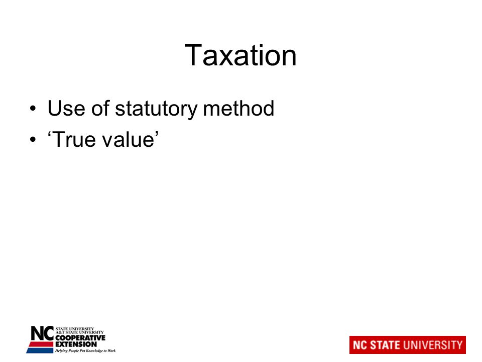 Taxation Use of statutory method 'True value'