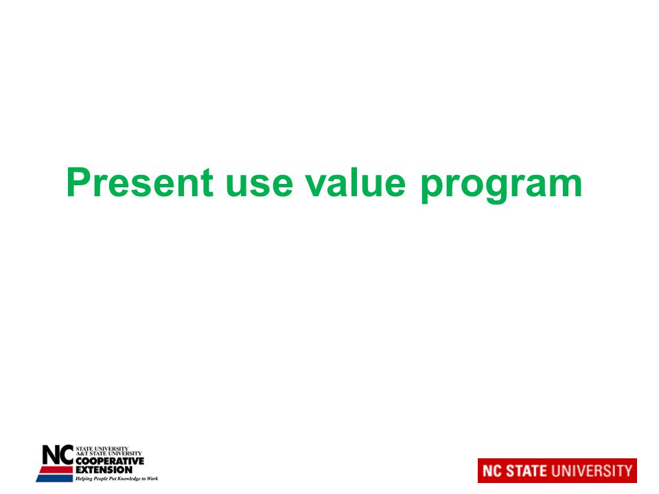 Present use value program