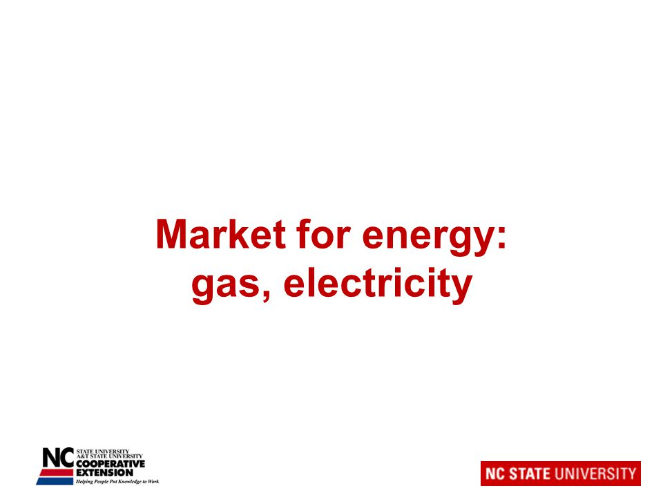 Market for energy: gas, electricity