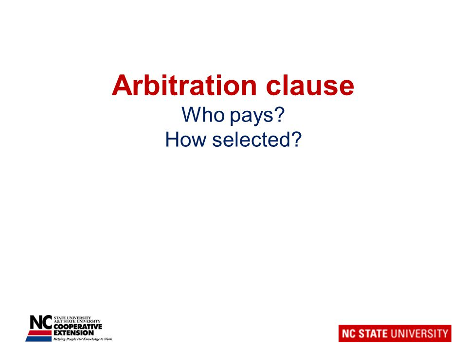 Arbitration clause Who pays How selected