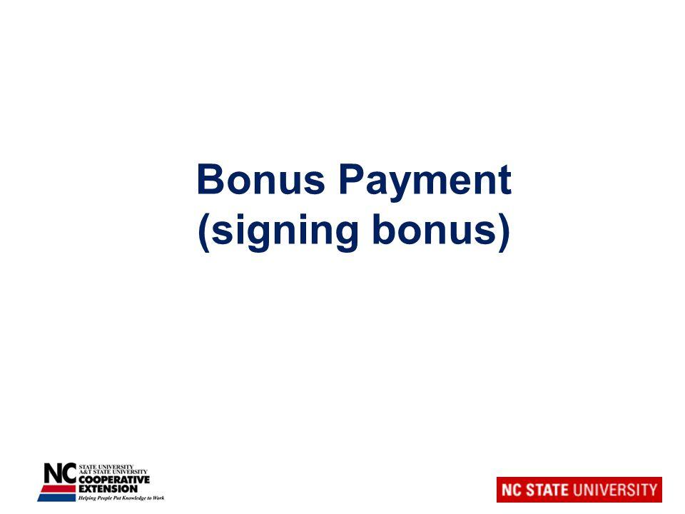 Bonus Payment (signing bonus)