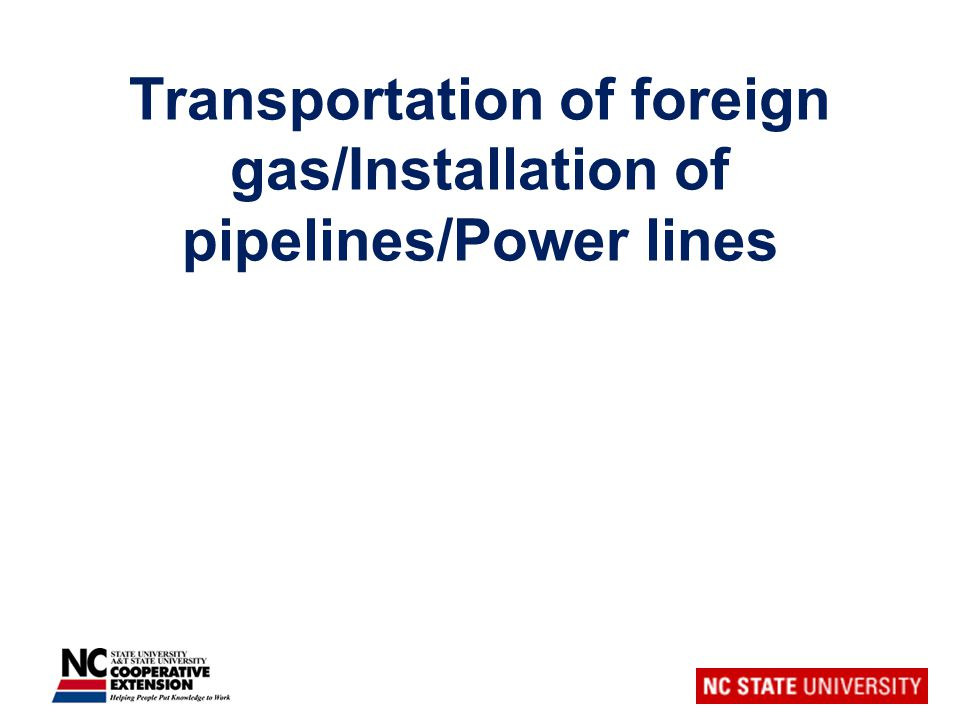 Transportation of foreign gas/Installation of pipelines/Power lines