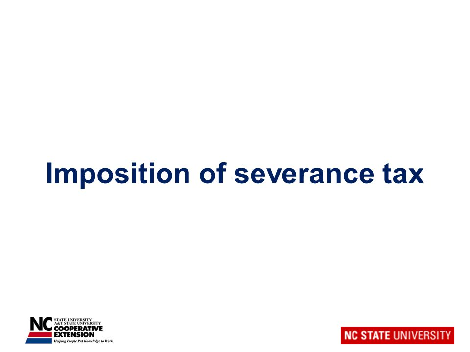 Imposition of severance tax