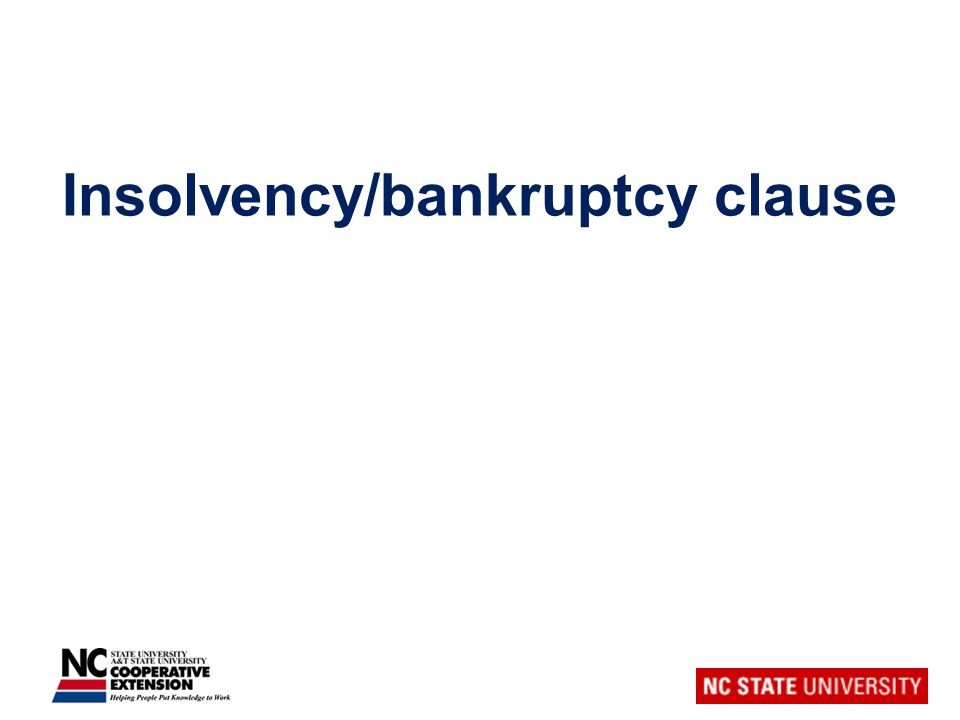 Insolvency/bankruptcy clause