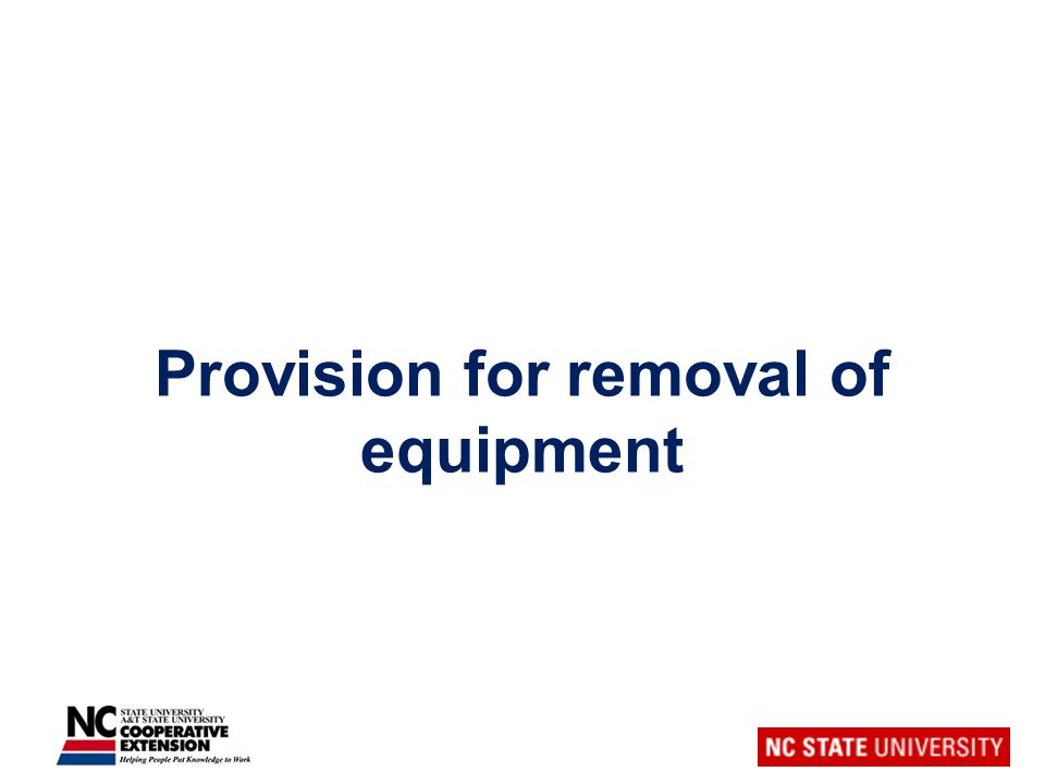 Provision for removal of equipment