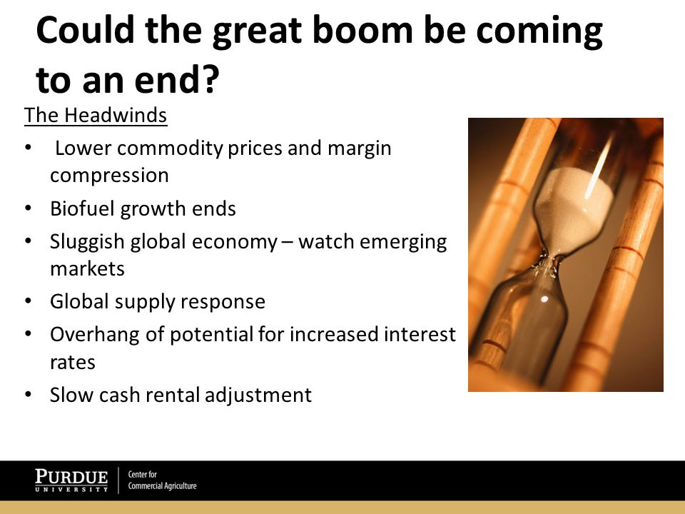 Could the great boom be coming to an end.