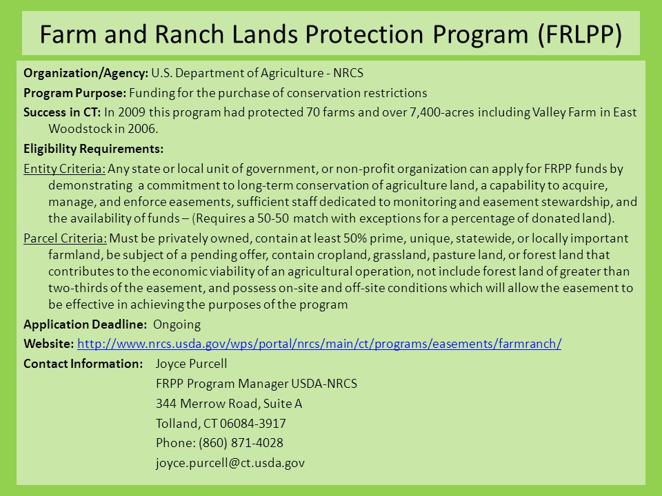 Farm and Ranch Lands Protection Program (FRLPP) Organization/Agency: U.S.