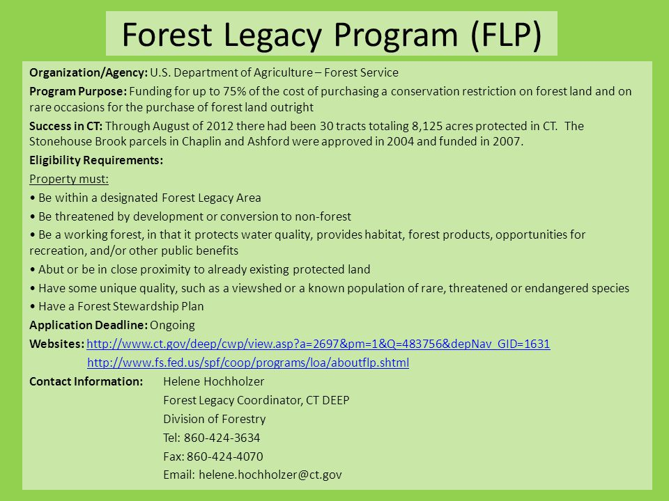Forest Legacy Program (FLP) Organization/Agency: U.S.