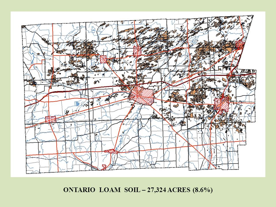 ONTARIO LOAM SOIL – 27,324 ACRES (8.6%)