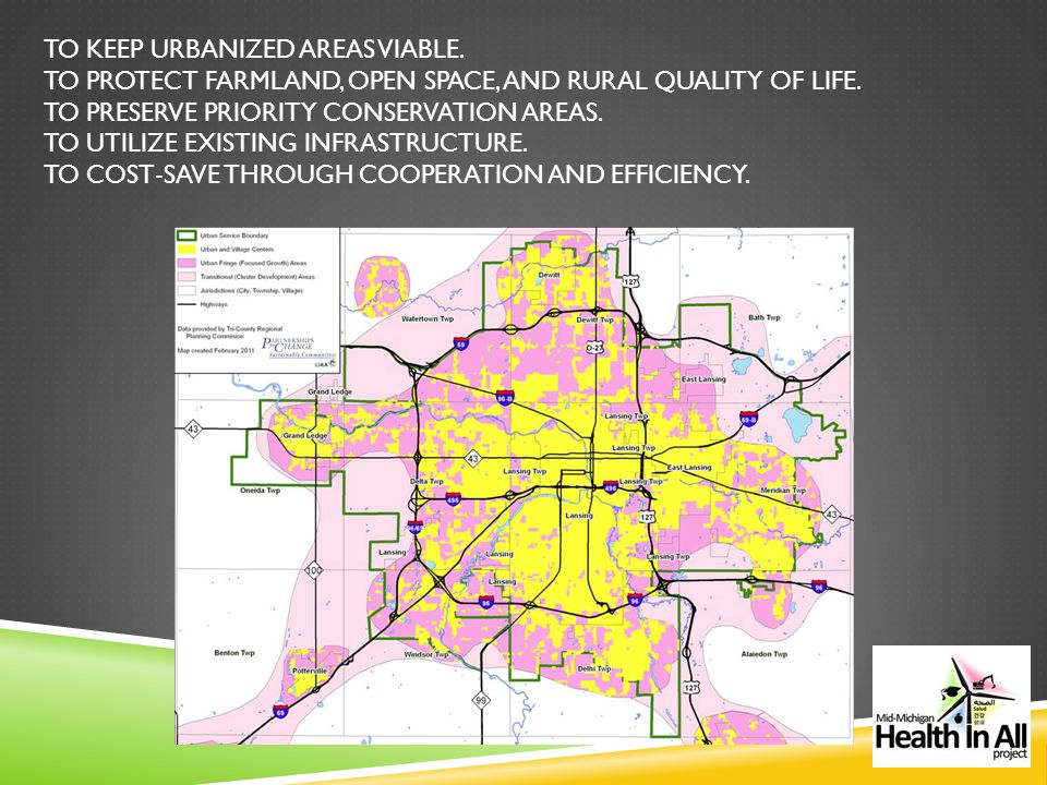 TO KEEP URBANIZED AREAS VIABLE. TO PROTECT FARMLAND, OPEN SPACE, AND RURAL QUALITY OF LIFE.