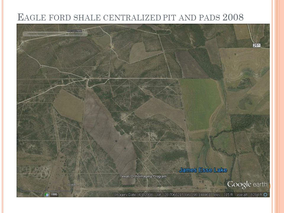 E AGLE FORD SHALE CENTRALIZED PIT AND PADS 2008